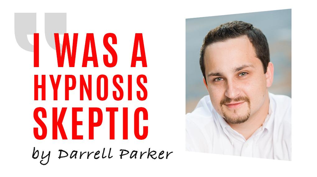 i was a hypnosis skeptic stage hypnosisuniversity